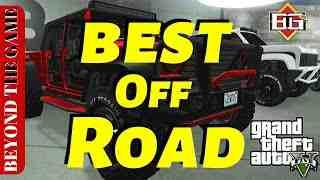 Quels sont les meilleurs véhicules hors route dans GTA Online en avril 2021?